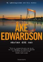 cc94f87eb04 Nästan död man av Åke Edwardson - LitteraturMagazinet