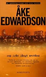 85b00ea076b Rop från långt avstånd av Åke Edwardson - LitteraturMagazinet