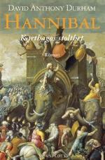 Hannibal Karthagos Stolthet Roman Av David Anthony Durham