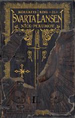 5e554b4a2d3 Svarta lansen av Nick Perumov - LitteraturMagazinet